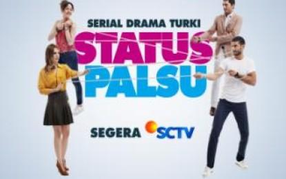 """Serial Turki """"Status Palsu"""" di SCTV"""