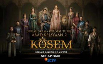 "Serial Drama Kolosal Turki ""ABAD KEJAYAAN 2: KOSEM"" Tayang di SCTV"