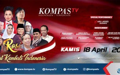 """SERUAN PERDAMAIAN """"MERAJUT KEMBALI INDONESIA"""" DI KOMPASTV PROGRAM ROSI"""