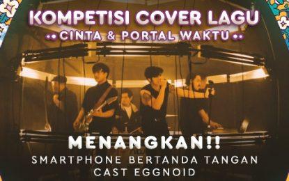 """Kompetisi Cover Lagu Nidji """"Cinta & Portal Waktu"""""""