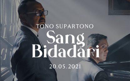 "Tono Supartono Siap Hadirkan ""Sang Bidadari"""