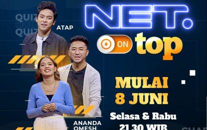 """NET. HADIRKAN """"NET. ON TOP"""", PANGGUNG MUSISI LINTAS GENRE & BAROMETER Terbaru Musik INDONESIA"""