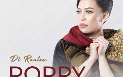 """Poppy Taubari Persembahkan Single Melayu """"Di Rantau"""""""